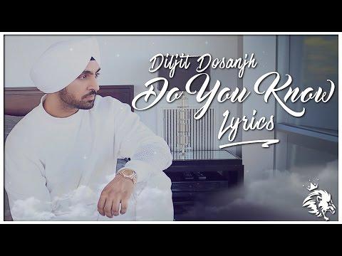 Video Do You Know | Lyrics | Diljit Dosanjh | Syco TM download in MP3, 3GP, MP4, WEBM, AVI, FLV January 2017