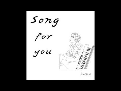 [K-POP] Juno - Song For You (Ballad)