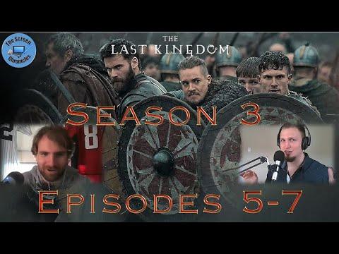 The Last Kingdom: Season 3   Episodes 5 -7 Recap and Spoiler Talk