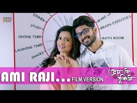 Ami Raji Film Version | Om | Subhashree | Ash King | Savvy | Prem Ki Bujhini Bengali Song 2016