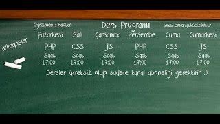 ders programı php dersleri css dersleri javascript dersleri eğitim yol haritası