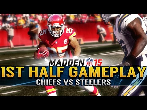 chiefs - Madden 15 Gameplay Chiefs vs Steelers Full 1st Half Gameplay Watch Jamaal Charles Get Loose | Madden NFL 15 Developer Livestream - Presentation and Graphics ...