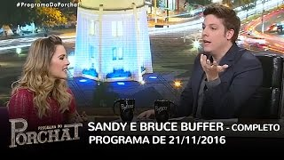 Sandy (OR) United States  city pictures gallery : Programa do Porchat (completo) - Sandy e Bruce Buffer | 21/11/2016