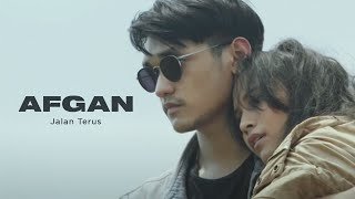 Download lagu Afgan Jalan Terus Mp3