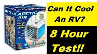 Download Video RV Test 8 Hour Arctic Cooler, Will It Work?? MP3 3GP MP4