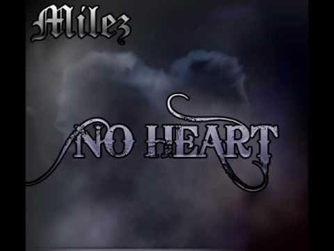 Milez - No Heart