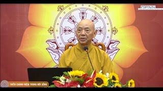 Thiền chánh niệm trong đời sống - HT. Thiền sư Phụng Sơn