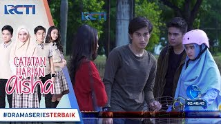 Download Video CATATAN HARIAN AISHA - Untung Ada Ridho Jadi Aisha Ga Digangguin Rafa [9 Januari 2018] MP3 3GP MP4