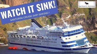 Video Sinking Cruise Ship - April 5, 2007 - Santorini Greece MP3, 3GP, MP4, WEBM, AVI, FLV Juni 2018