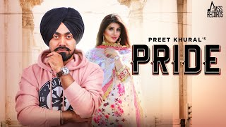 Pride | (Full HD  ) | Preet Khural | New Punjabi Songs 2019 | Latest Punjabi Songs 2019