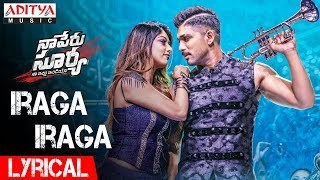 Video Iraga Iraga Lyrical | Naa Peru Surya Naa Illu India Songs | Allu Arjun, Anu Emannuel MP3, 3GP, MP4, WEBM, AVI, FLV Mei 2018