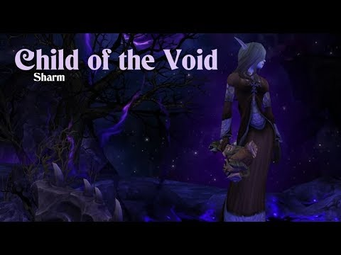 Sharm ~ Child of The Void (World of Warcraft)