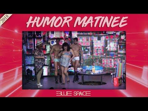 Blue Space Oficial - Matinê -  Humor - 21.01.18