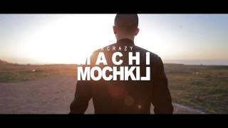 MR CRAZY – « MACHI MOCHKIL » Lyrics : DIRECTED : IS-JBARA RECORDING : OMEGA PROD iTunes: http://urlz.fr/57n6...