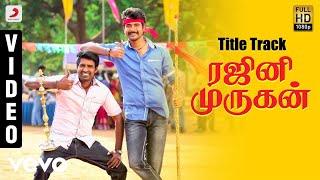 Title Track | Rajinimurugan |  Video Song