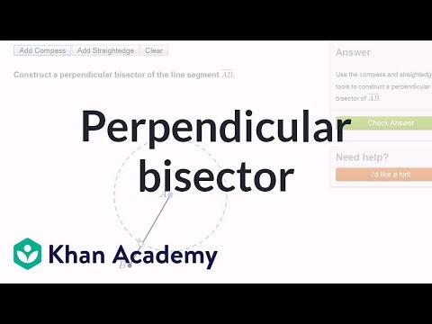 Geometric Constructions Perpendicular Bisector Video Khan Academy