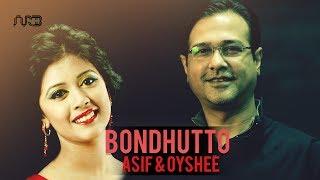 Bangla New Song 2016  Bondhutto by Asif Akbar  Oyshee  Studio Version