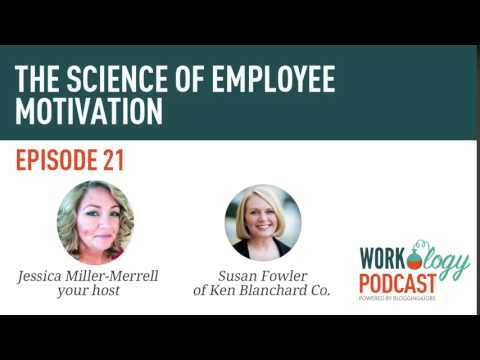 Ep 21 - What is Employee Motivation with Susan Fowler?