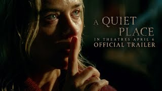 VIDEO: A QUIET PLACE – Off. Trailer