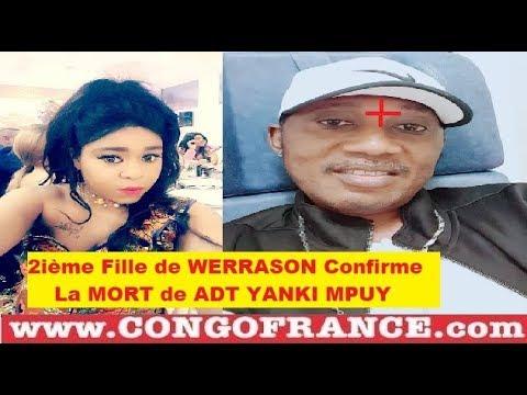 Urgent !! La Mort de ADT YANKI MPUY de 2ième FILLE de  WERRASON Confirme