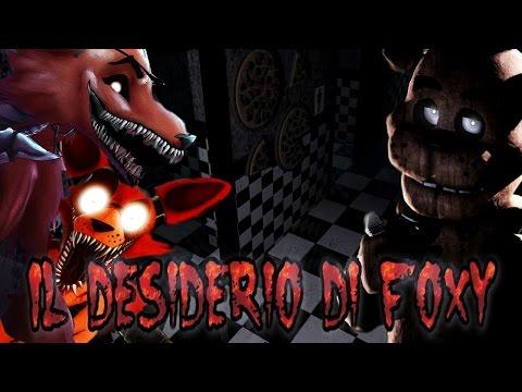 Five Nights at Freddy's: Il desiderio di Foxy - (Creepy Games - Creepypasta ITA) (видео)