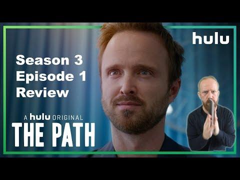 The Path - Season 3 Episode 1 Review