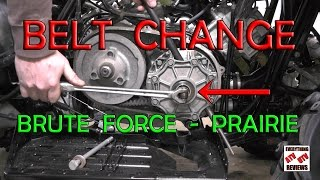 7. How to change Belt on Kawasaki BRUTE FORCE or PRAIRIE 360 650 700 750