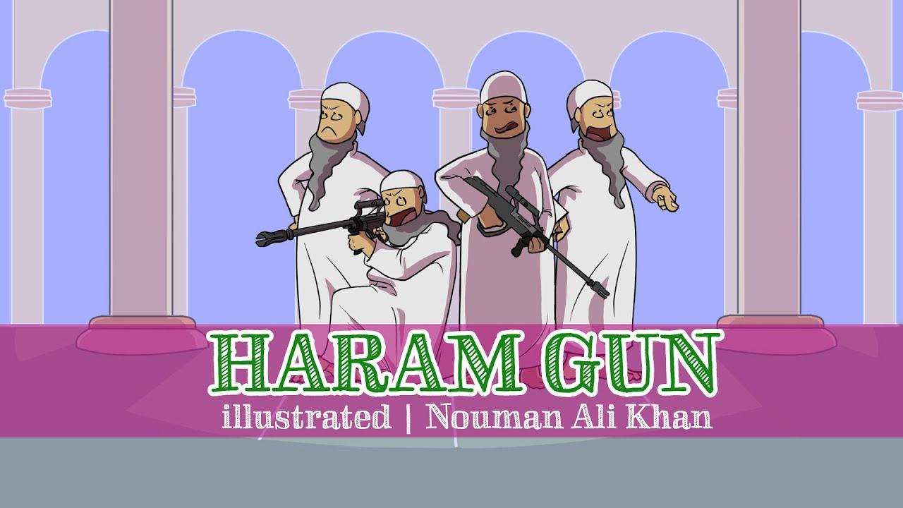 'Everything's Haram' Gun   illustrated   Nouman Ali Khan