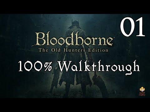 Bloodborne - Walkthrough Part 1: Central Yharnam