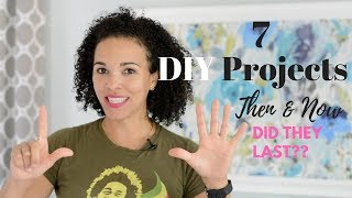 7 DIY Projects THEN and NOW: Did They Last?? Find Out! - Thrift Diving