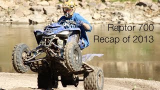 3. Raptor 700 Recap of 2013