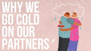 Why We Go Cold On Our Partners full download video download mp3 download music download