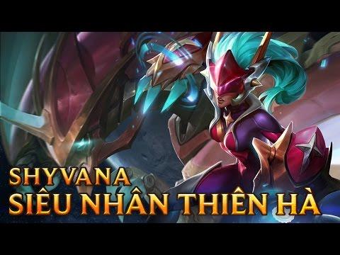 Shyvana Siêu Nhân Thiên Hà - Super Galaxy Shyvana