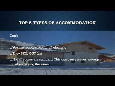 Top 5 Types Of Accommodation for Ski Resorts