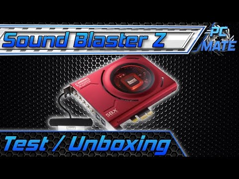 Creative Sound Blaster Z UNBOXING / TEST | Soundkarte vs Onboard [DEUTSCH]