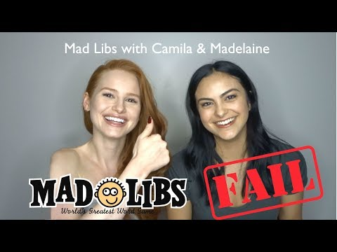Mad Libs Fail with Camila Mendes! | Madelaine Petsch