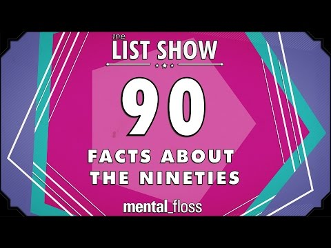 90 Facts about the '90s – mental_floss – List Show (Ep. 236)