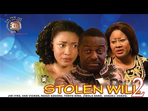 Stolen Will 2   - Newest Nigerian Nollywood Movie