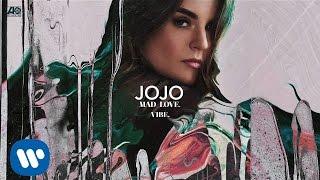 Video JoJo - Vibe. [Official Audio] MP3, 3GP, MP4, WEBM, AVI, FLV Juni 2018