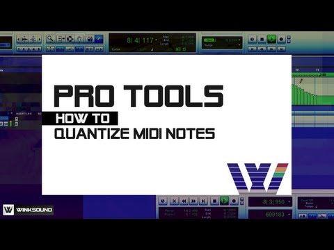 Pro Tools: How To Quantize MIDI Notes | WinkSound