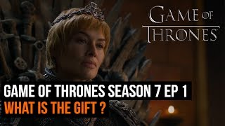 In the first episode of Game of Thrones Season 7 Cersei was promised a gift, and a priceless on at that. But what could it be?Subscribe to GR+ here: http://goo.gl/cnjsn1http://www.gamesradar.comhttp://www.facebook.com/gamesradarhttp://www.twitter.com/gamesradarhttp://www.twitch.tv/gamesradar