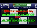 Drum machine Kendang Android