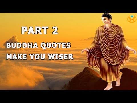 Thank you quotes - BUDDHA quotes that will make you WISER - Part 2