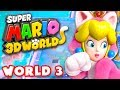 Super Mario 3D World - World 3 100% (Nintendo Wii U Gameplay Walkthrough)