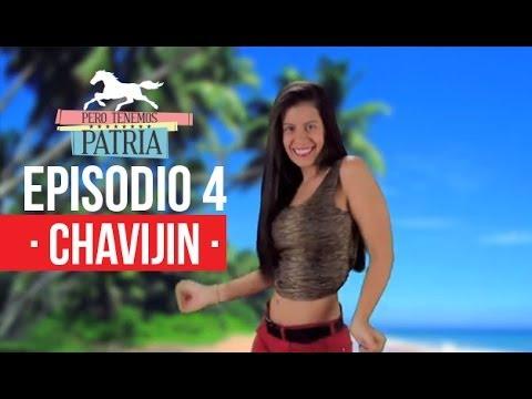 Pero Tenemos Patria: Chavijin - Los pantalones revolucionarios (Episodio 4)