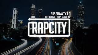 KiD TRUNKS & Flyboy Tarantino - RIP Shawty Lo (Prod.Cris Dinero)