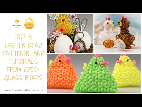 Top 10 Easter Bead Patterns and Tutorials from Czech Glass Beads