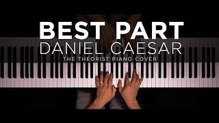 Video Daniel Caesar ft. H.E.R. - Best Part | The Theorist Piano Cover MP3, 3GP, MP4, WEBM, AVI, FLV Maret 2018