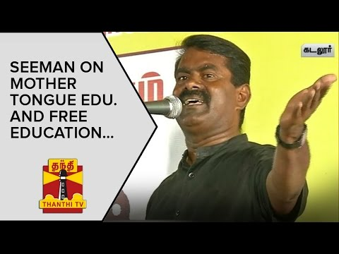 Seeman-on-Mother-tongue-Education-and-Free-Education--Thanthi-TV
