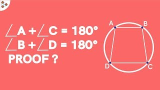 Opposite Angles of a Cyclic Quadrilateral add up to 180 Degree...